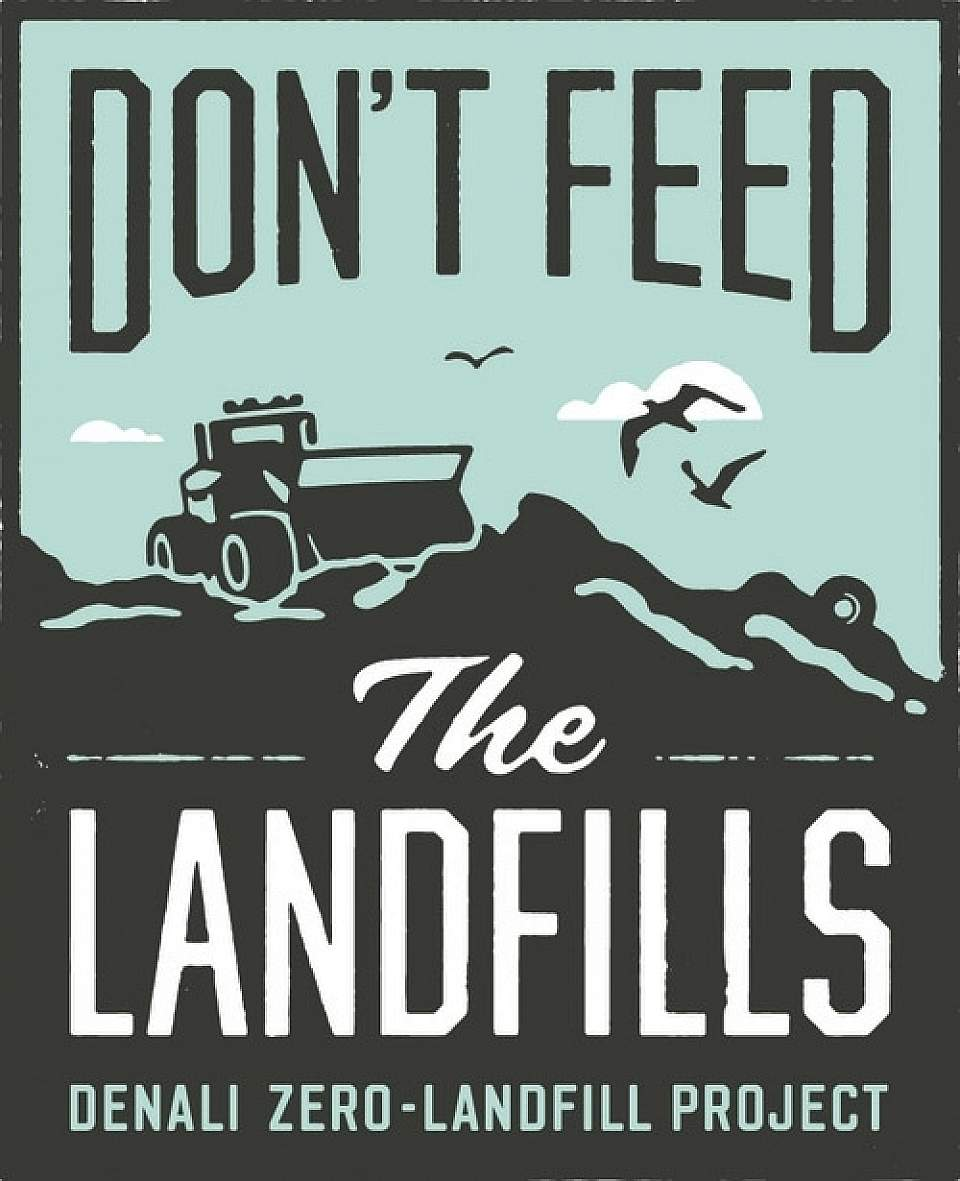 Denali zero landfill Dont Feed The Landfills Denali 4c